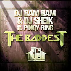 The Baddest (Album Version) [feat. Pinqy Ring]
