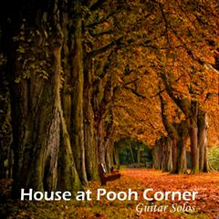 House At Pooh Corner - Guitar Solos