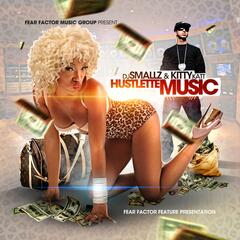 Dj Smallz & Kitty Katt Hustlette Music