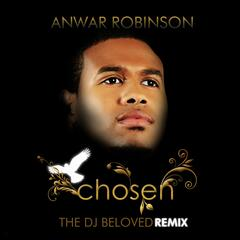 Chosen / Remixed By DJ Beloved - Single