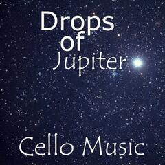 Cello Music - Drops Of Jupiter - Background Music