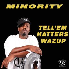 Tell 'em Hatters Wazup - Single