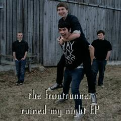 The Frontrunner Ruined My Night EP