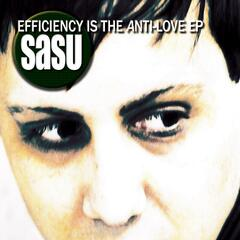 Efficiency Is the Anti-Love EP
