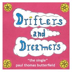 Drifters and Dreamers