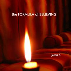 The Formula of Believing