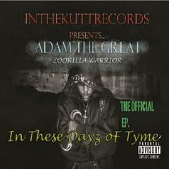 In These Day'z of Tyme the E.P.