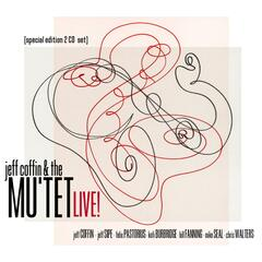 Jeff Coffin & the Mu'tet - Live! (2 Cd Special Edition Set)