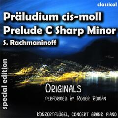 Prelude C Sharp Minor , Präludium Cis Moll (feat. Roger Roman) - Single