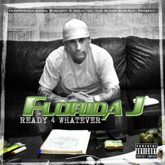 Ready 4 Whatever (feat. Blood Raw) - Single