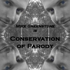 Conservation of Parody