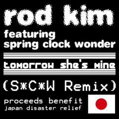 Tomorrow She's Mine (S*C*W Remix) (feat. Spring Clock Wonder) - Single