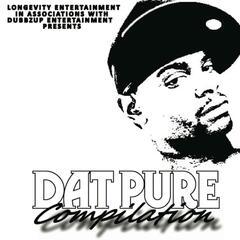 Longevity Entertainment in Association With Dubbz Up Entertainment Presents Dat Pure Compilation