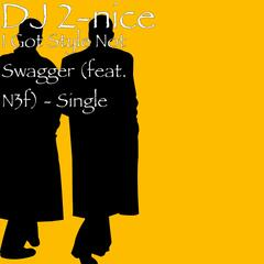 I Got Style Not Swagger (feat. N3f) - Single