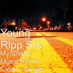 My Chevy Music Remix Clean - Single