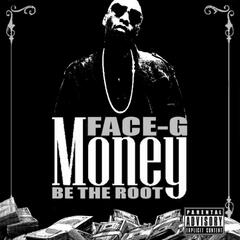 Money Be the Root