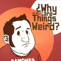 Why Are Things Weird?