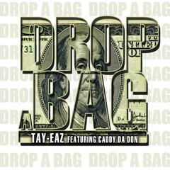 Drop A Bag (feat. Caddy Da Don) - Single