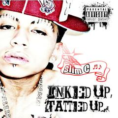 Inked Up, Tatted Up - Single