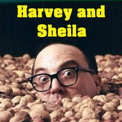 Harvey and Sheila (parody of Hava Nagila) - Single