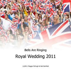 Bells Are Ringing (Royal Wedding 2011) - Single