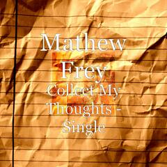 Collect My Thoughts - Single