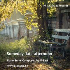 Someday, Late Afternoon - Single