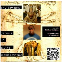 Any Day Now :: Genesis of Divine Manifestation