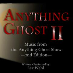 Anything Ghost II