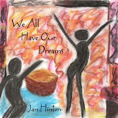 We All Have Our Dreams - Single