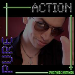 Pure Action - Single