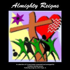Almighty Reigns