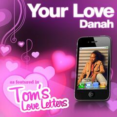 Your Love As Featured in Tom's Love Letters - Single