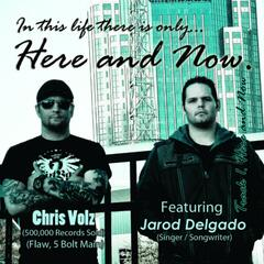 Here and Now (feat. Chris Volz) - Single