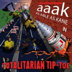 Totalitarian Tip-Toe