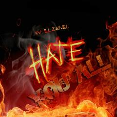 Hate You All - Single