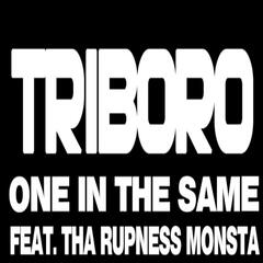 One in the Same (feat. tha Rupness Monsta)