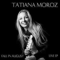 Fall in August Live EP