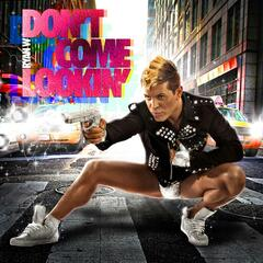 Don't Come Lookin - Single
