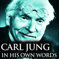 Carl Jung in His Own Words - Single