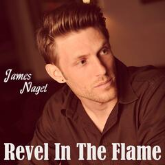 Revel in the Flame