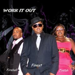 Work It Out (feat. Zoelah & Fireball) - Single