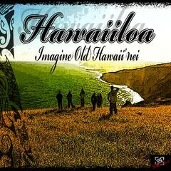 Imagine Old Hawaii Nei