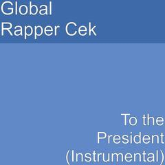 To the President (Instrumental)