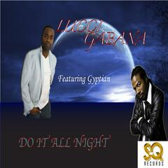 Do It All Night (feat. Gyptian)