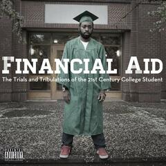 Financial Aid: The Trials and Tribulations of the 21st Century College Student