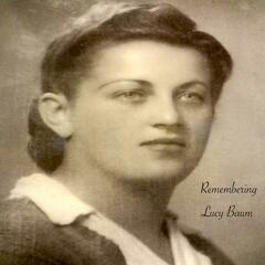Remembering Lucy Baum