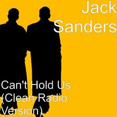 Can't Hold Us (Clean Radio Version)
