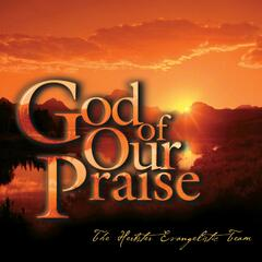 God of Our Praise