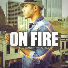 On Fire (feat. Kj Hines)